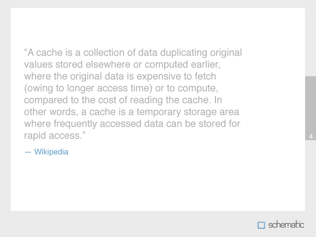 """4 """"A cache is a collection of data duplicating ..."""