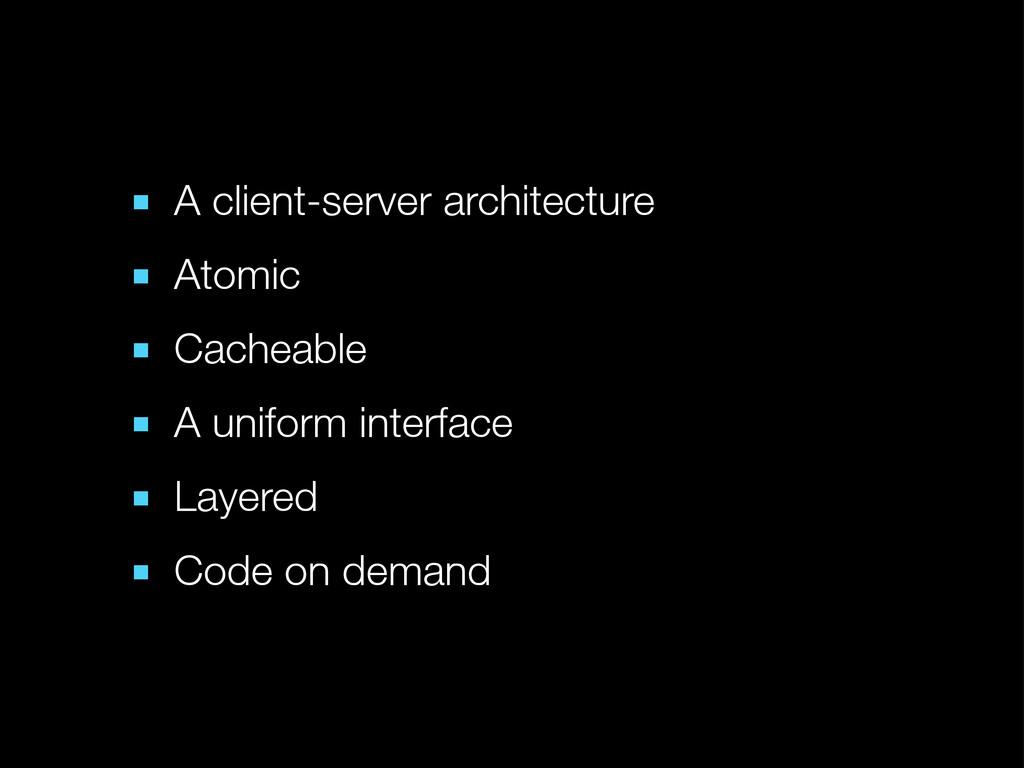 ■ A client-server architecture ■ Atomic ■ Cache...