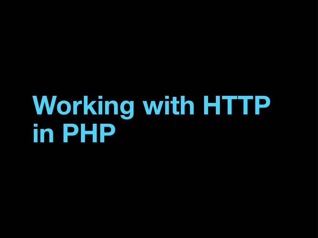 Working with HTTP in PHP