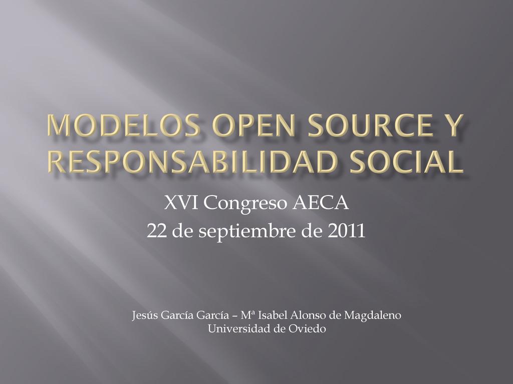 XVI Congreso AECA 22 de septiembre de 2011 Jesú...