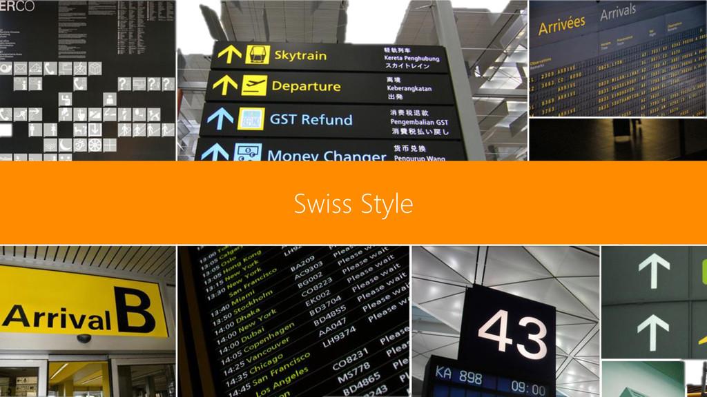Swiss Style