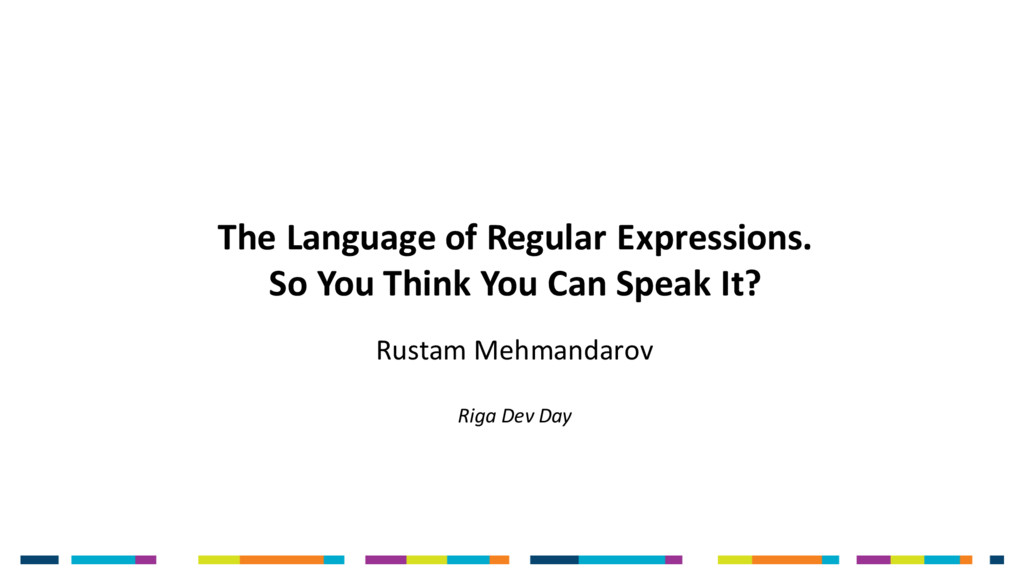 The Language of Regular Expressions. So You Thi...