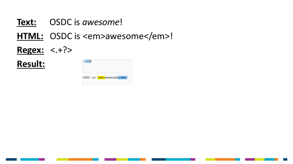 Text: OSDC is awesome! HTML: OSDC is <em>awesom...