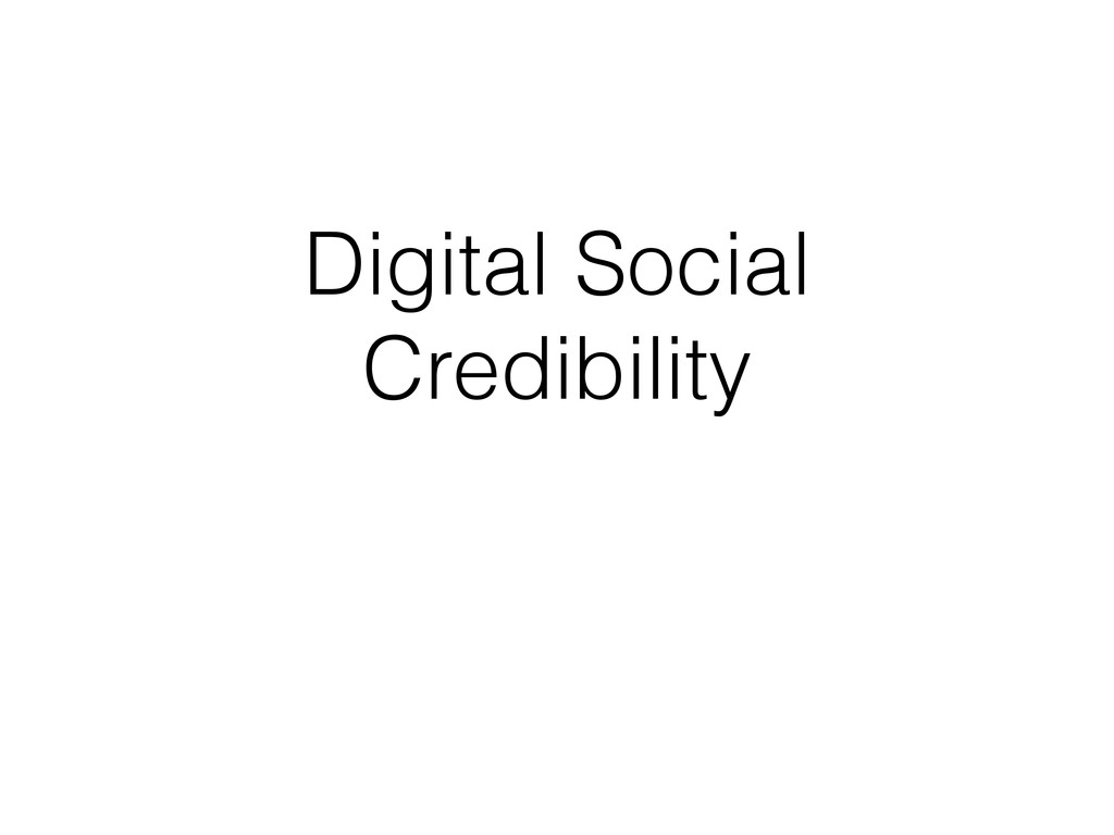 Digital Social Credibility