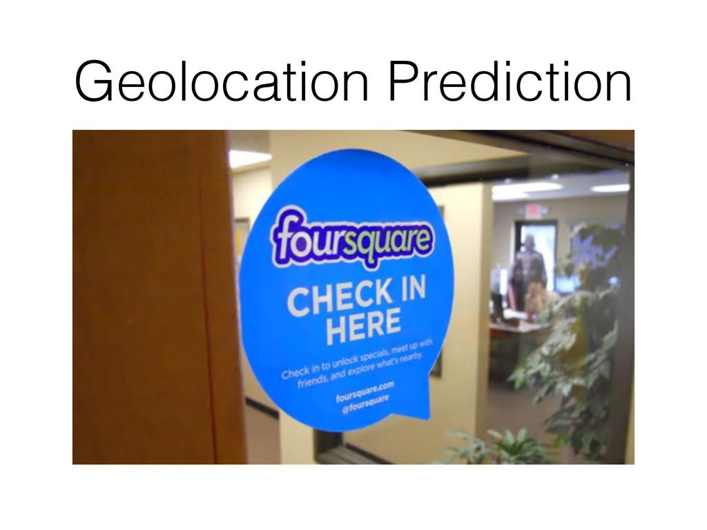 Geolocation Prediction