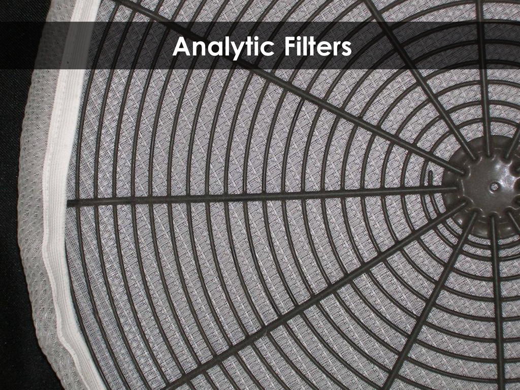 Analytic Filters