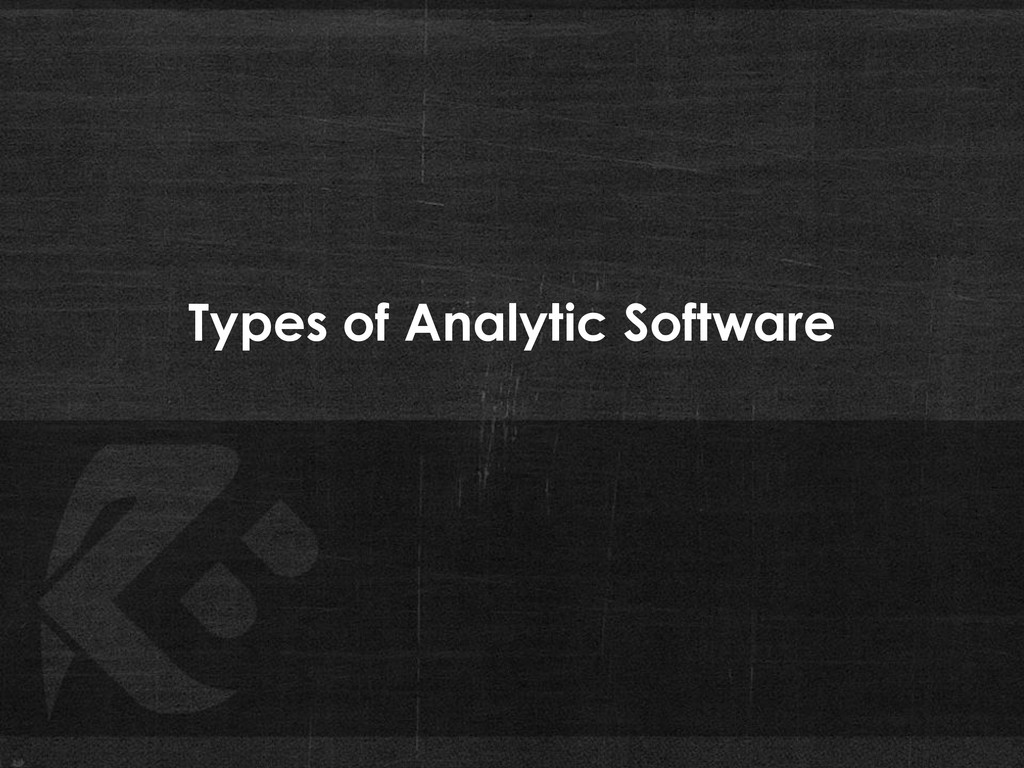 Types of Analytic Software