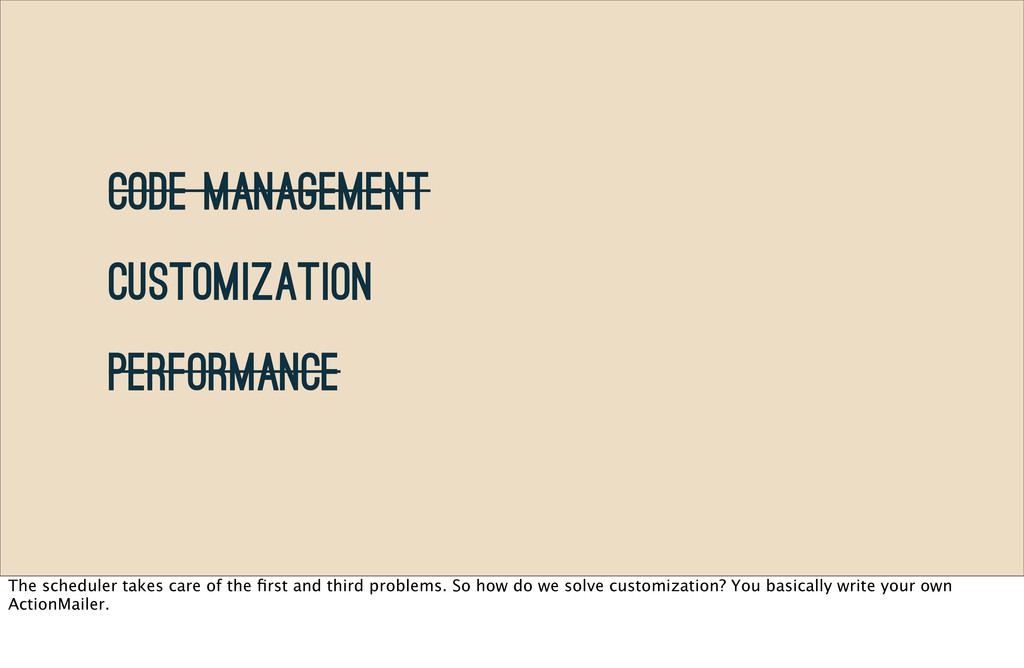 Code Management Customization Performance The s...