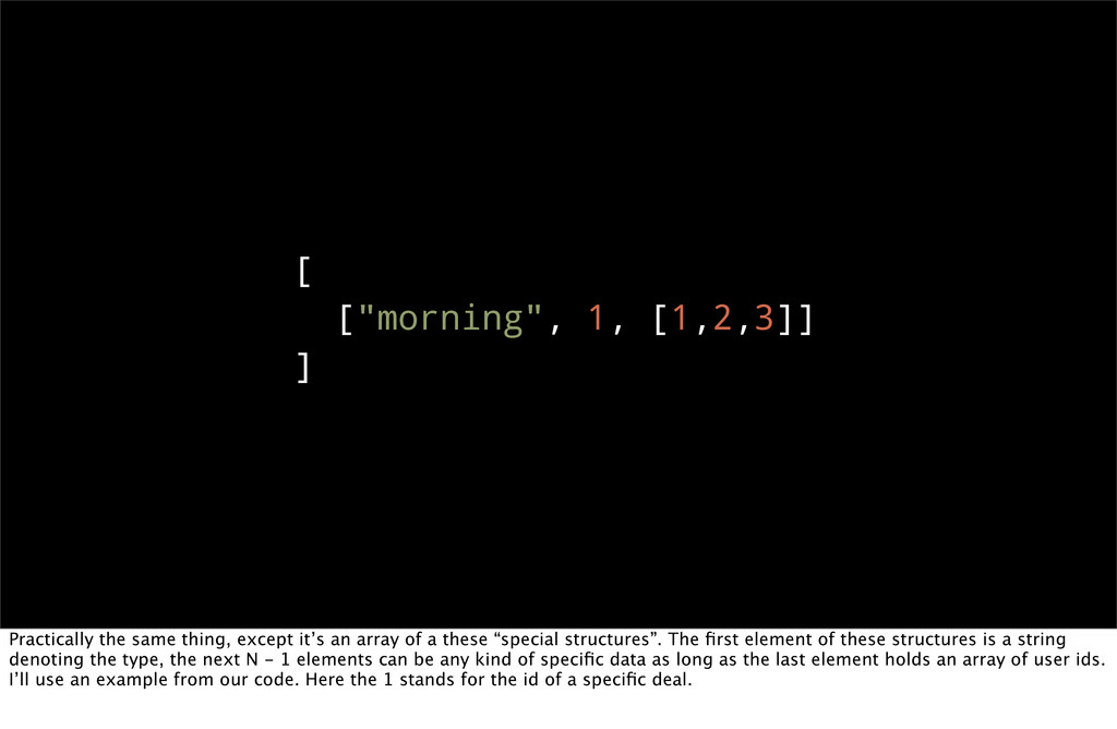 "[ [""morning"", 1, [1,2,3]] ] Practically the sam..."