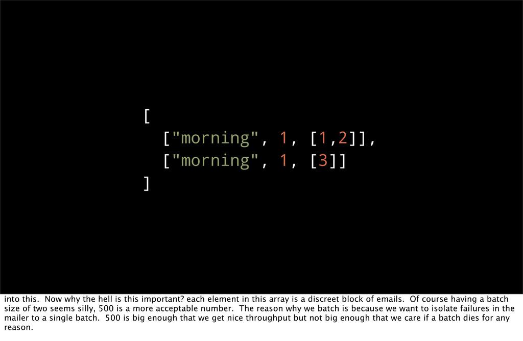 """[ [""""morning"""", 1, [1,2]], [""""morning"""", 1, [3]] ] ..."""