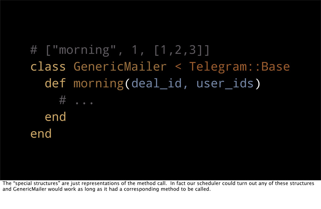 "# [""morning"", 1, [1,2,3]] class GenericMailer <..."