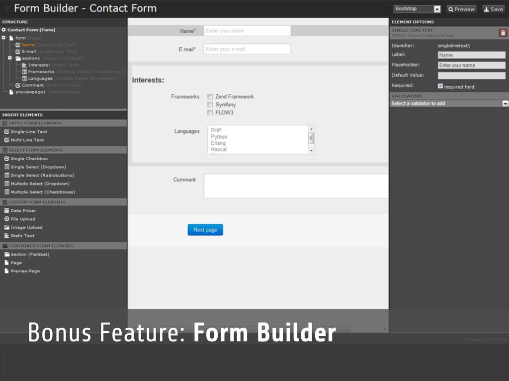 Bonus Feature: Form Builder
