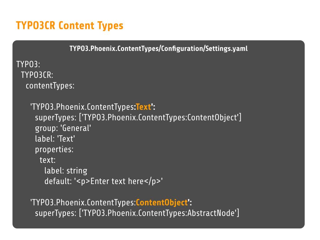 TYPO3CR Content Types TYPO3.Phoenix.ContentType...