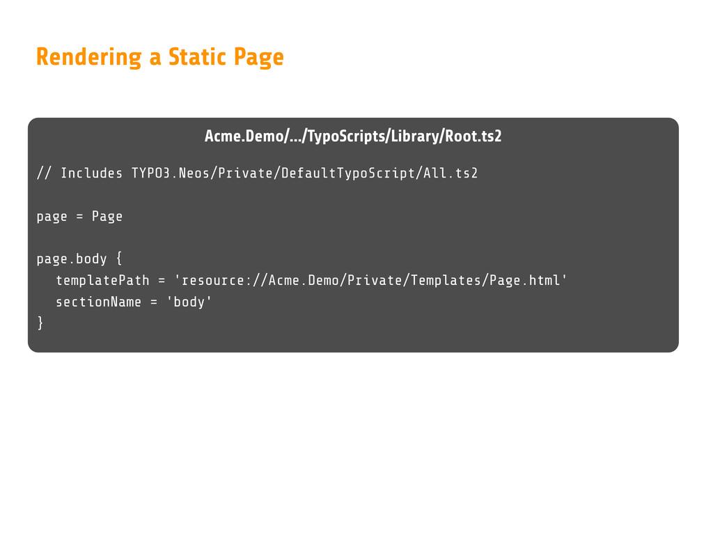 Acme.Demo/.../TypoScripts/Library/Root.ts2 // I...