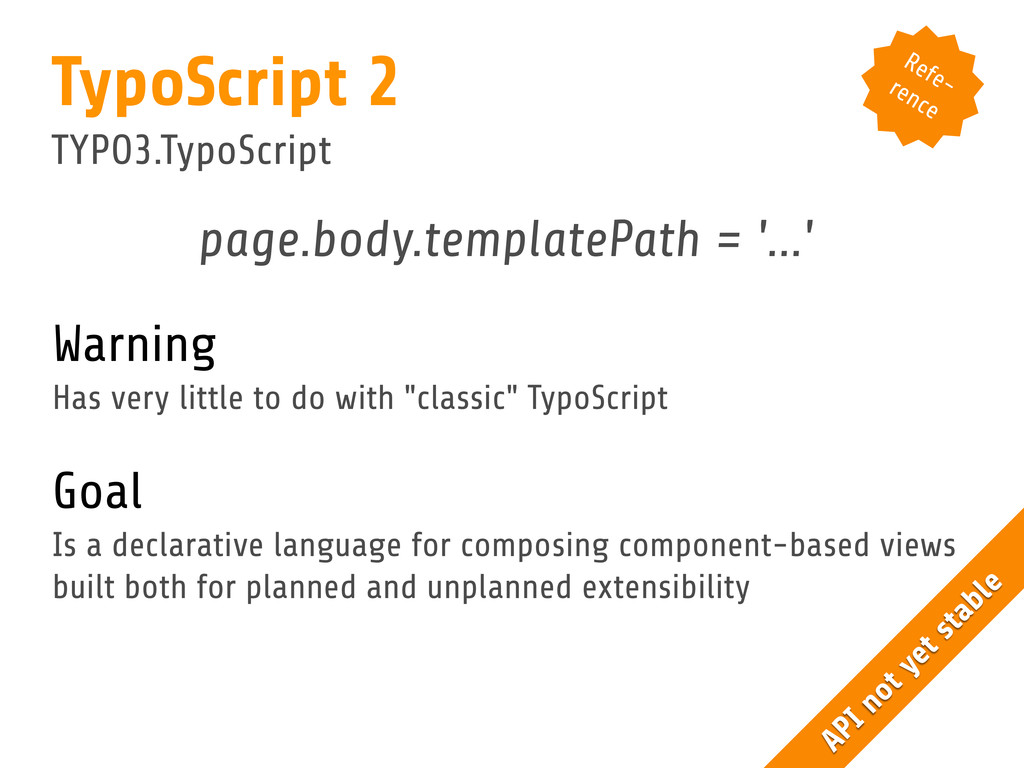 page.body.templatePath = '...' Warning Has very...