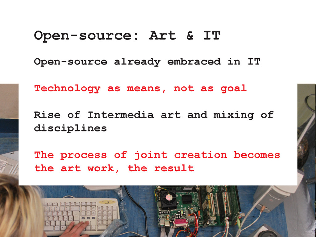 Open-source already embraced in IT Technology a...