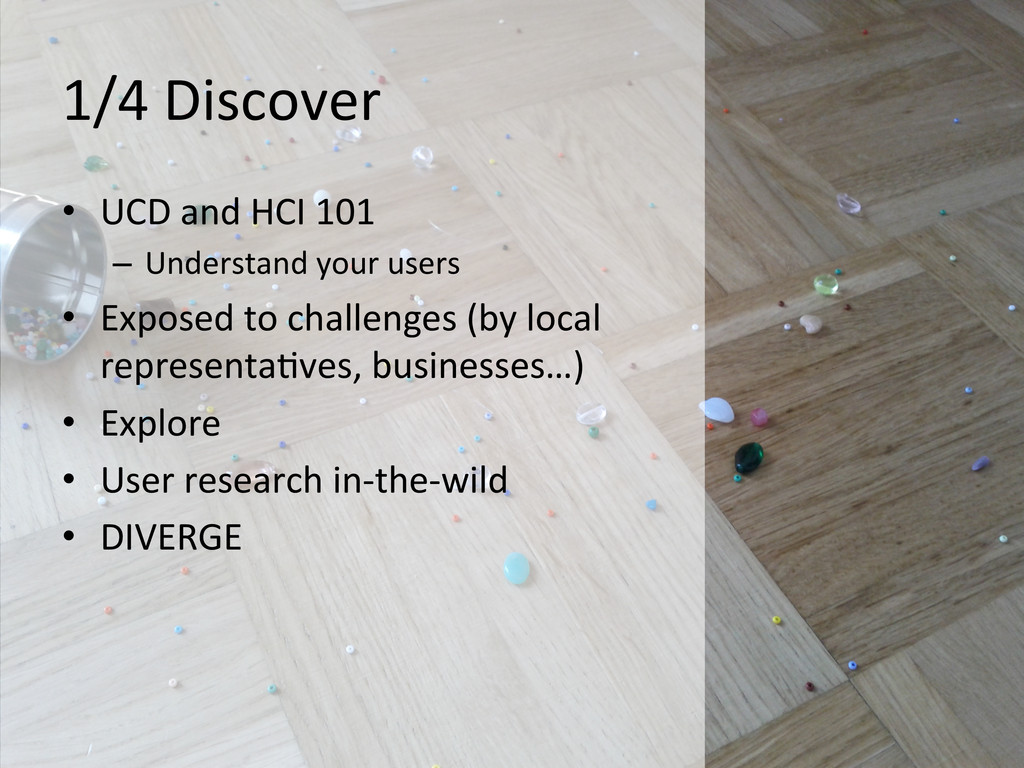 1/4 Discover  • UCD and HCI 101...
