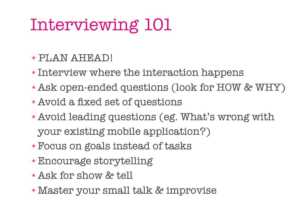 Interviewing 101 ★ PLAN AHEAD! ★ Interview wher...