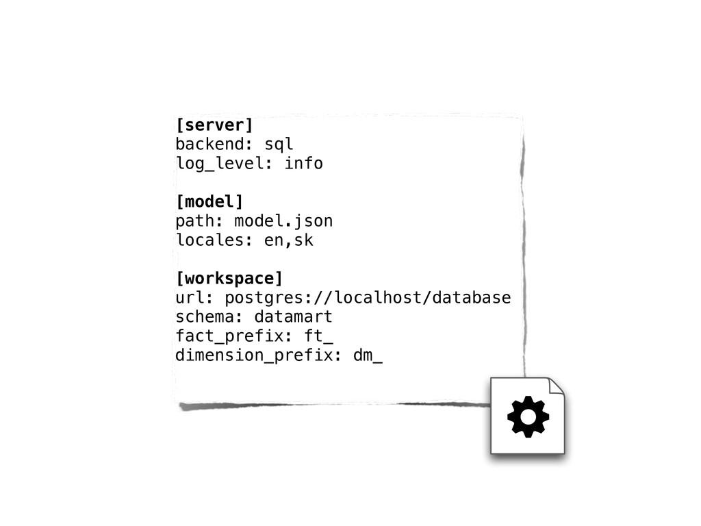 [server] backend: sql log_level: info [model] p...