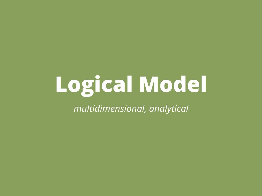 Logical Model multidimensional, analytical