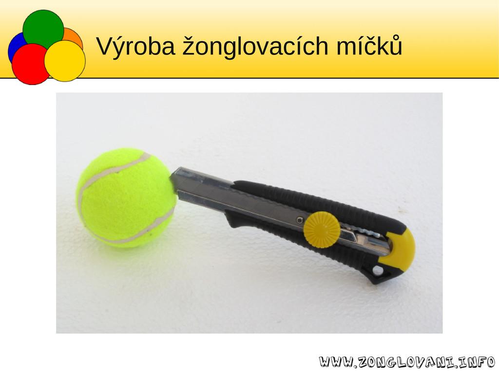 Výroba žonglovacích míčků