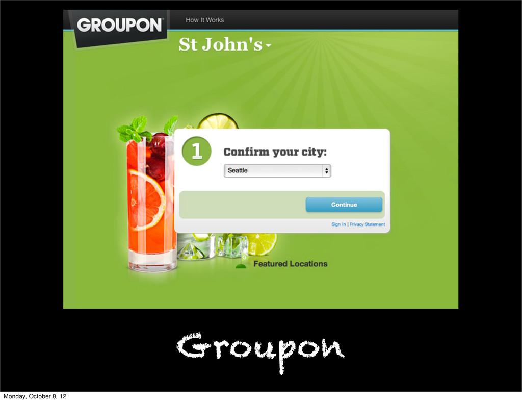 Groupon Monday, October 8, 12