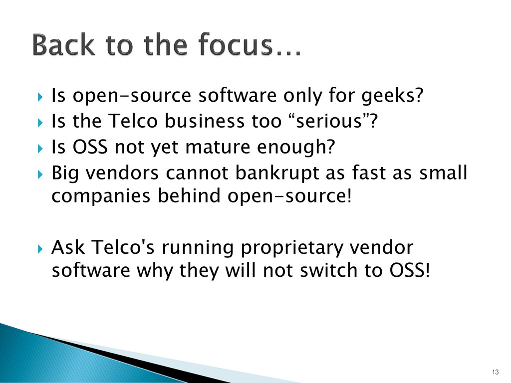  Is open-source software only for geeks?  Is ...