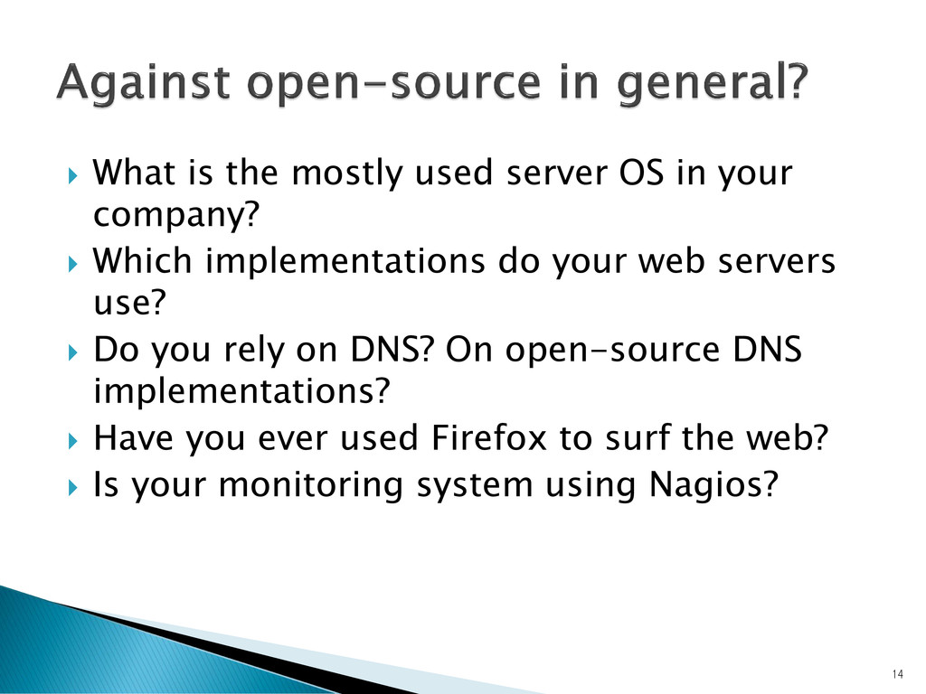  What is the mostly used server OS in your com...
