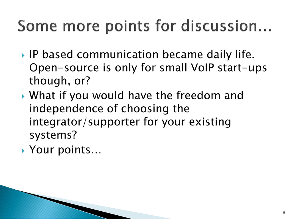  IP based communication became daily life. Ope...