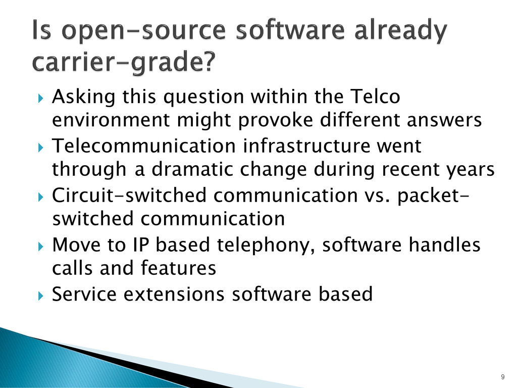  Asking this question within the Telco environ...
