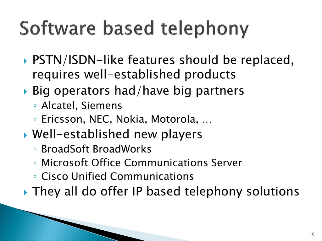  PSTN/ISDN-like features should be replaced, r...