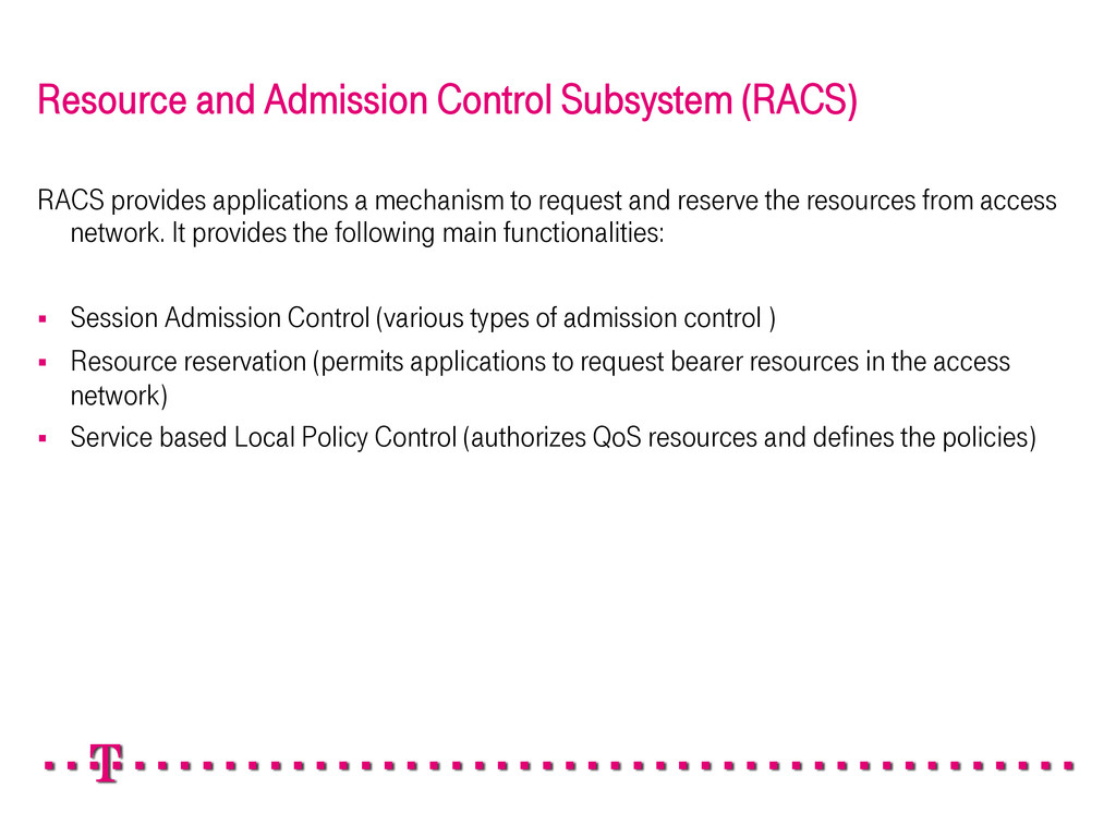 Resource and Admission Control Subsystem (RACS)...