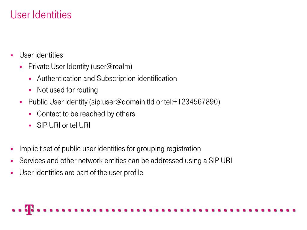 User Identities § User identities § Private...