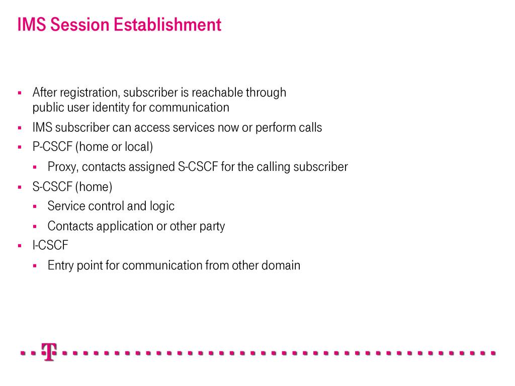 IMS Session Establishment § After registratio...