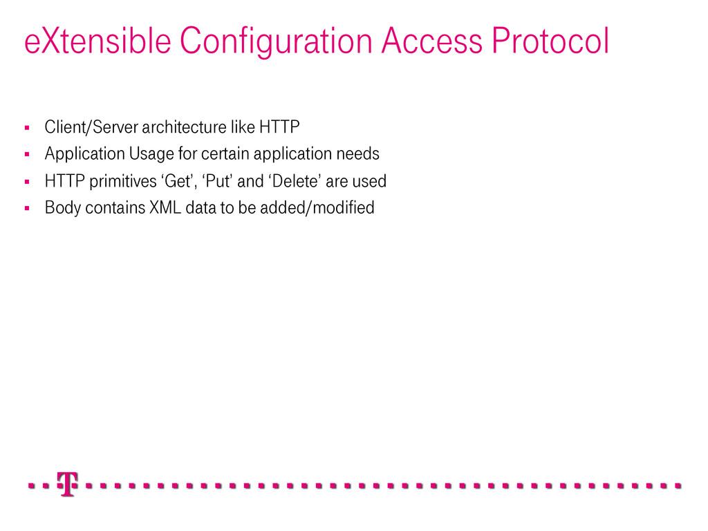 § Client/Server architecture like HTTP § Ap...