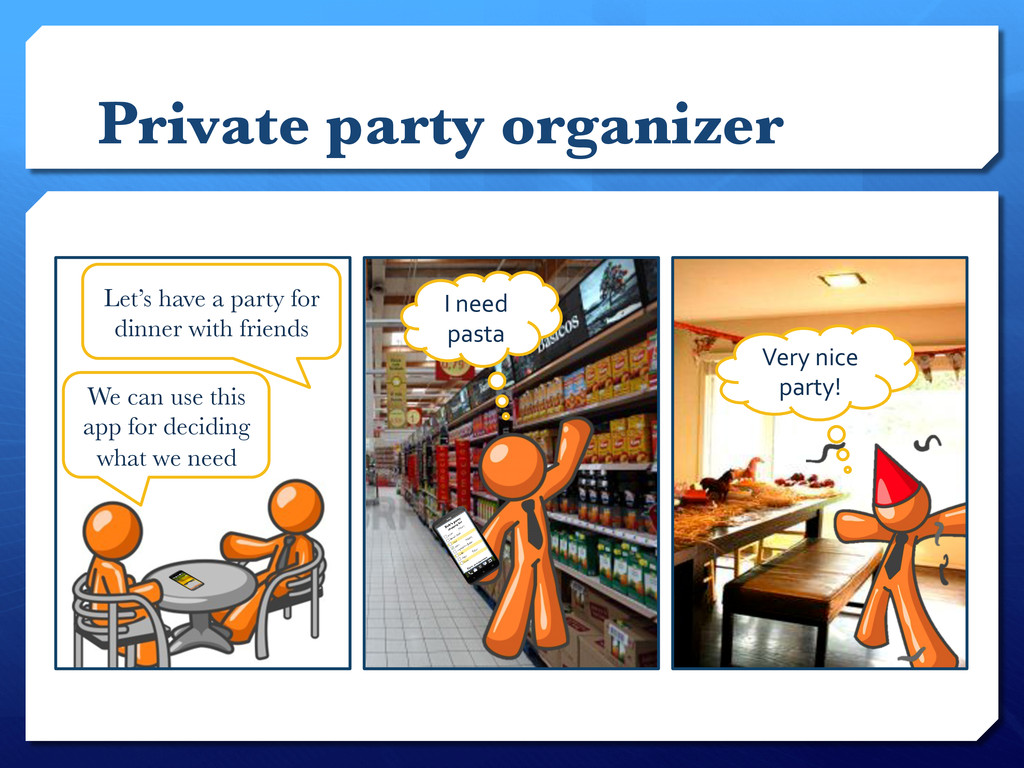Private party organizer  Let's have a party fo...