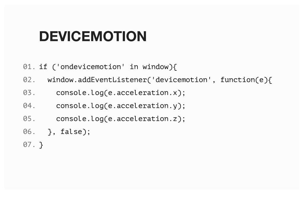 DEVICEMOTION if ('ondevicemotion' in window){ w...