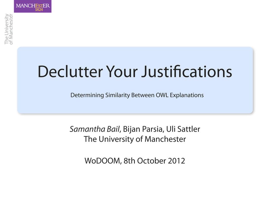 Samantha Bail, Bijan Parsia, Uli Sattler The Un...
