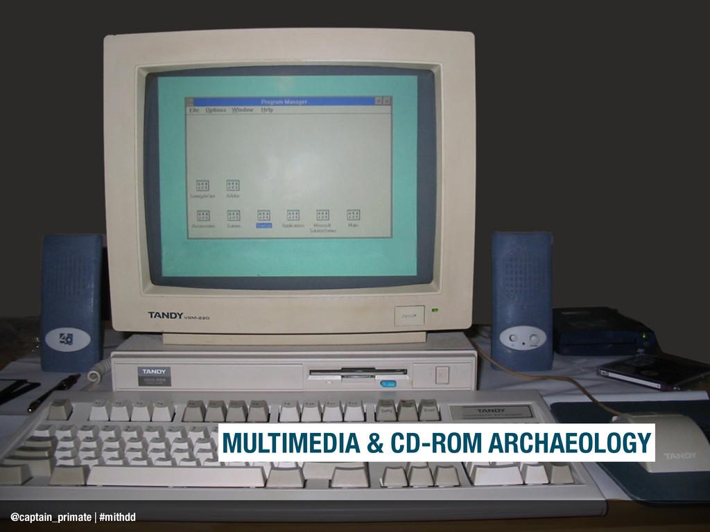 MULTIMEDIA & CD-ROM ARCHAEOLOGY @captain_primat...