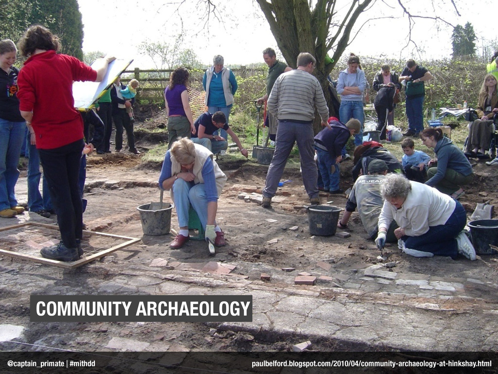 COMMUNITY ARCHAEOLOGY @captain_primate | #mithd...