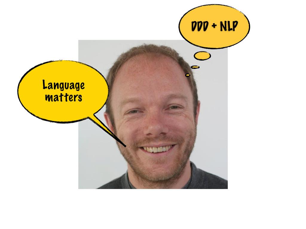 Language matters DDD + NLP