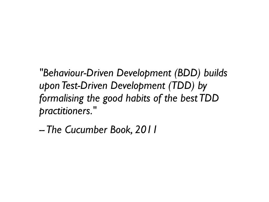 """Behaviour-Driven Development (BDD) builds upon..."
