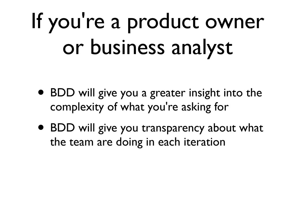 If you're a product owner or business analyst •...