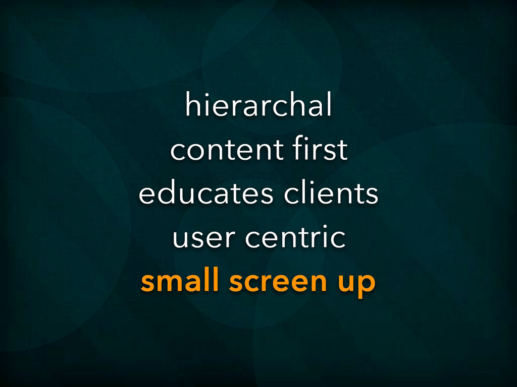 hierarchal content first educates clients user ...
