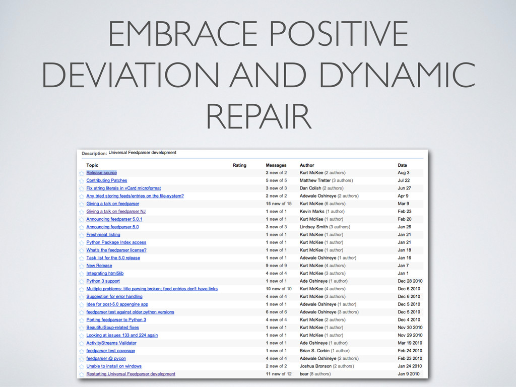 EMBRACE POSITIVE DEVIATION AND DYNAMIC REPAIR