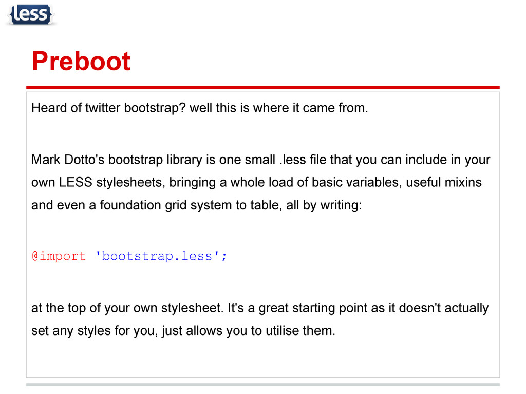 Preboot Heard of twitter bootstrap? well this i...