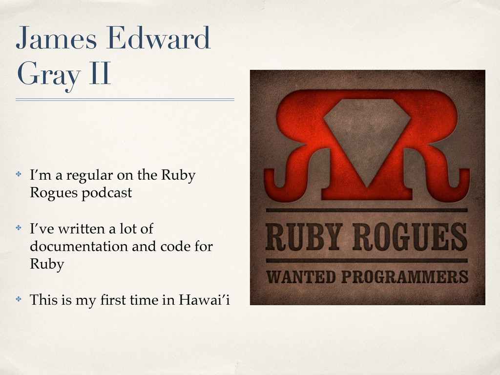 James Edward Gray II ✤ I'm a regular on the Rub...
