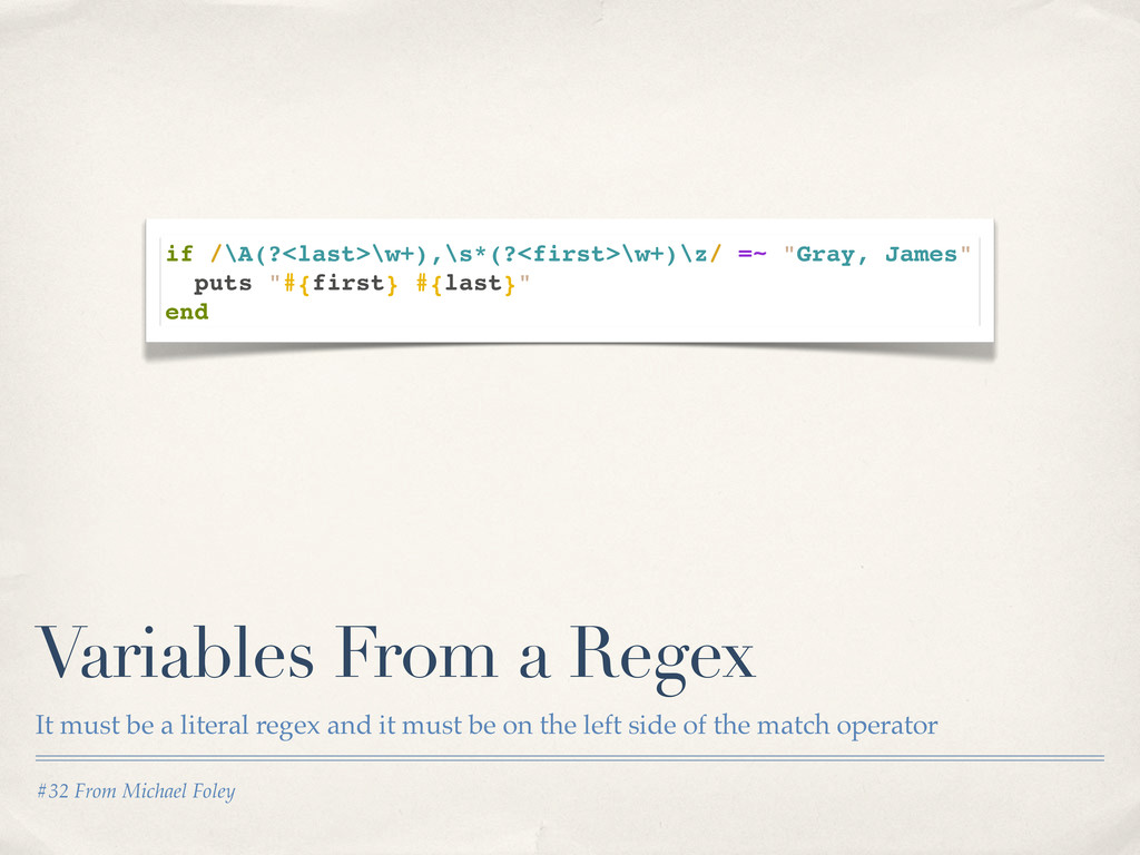 #32 From Michael Foley Variables From a Regex I...