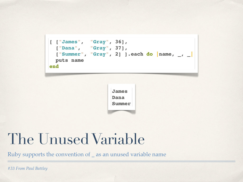 #33 From Paul Battley The Unused Variable Ruby ...