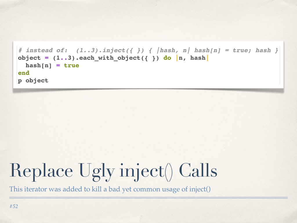 #52 Replace Ugly inject() Calls This iterator w...